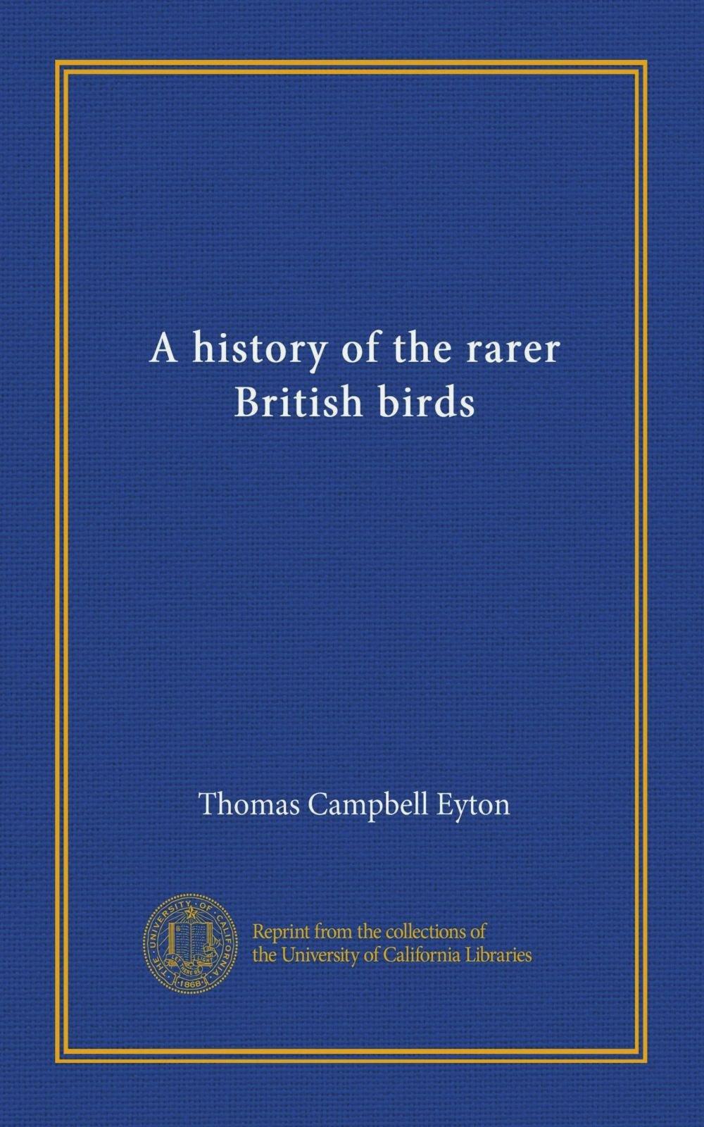 A history of the rarer British birds PDF