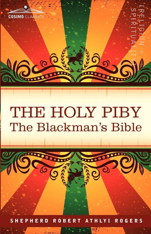 Read Online The Holy Piby: The Blackman's Bible pdf epub