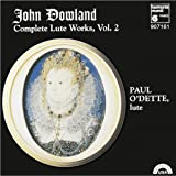 John Dowland Complete Lute Work, Vol. 2
