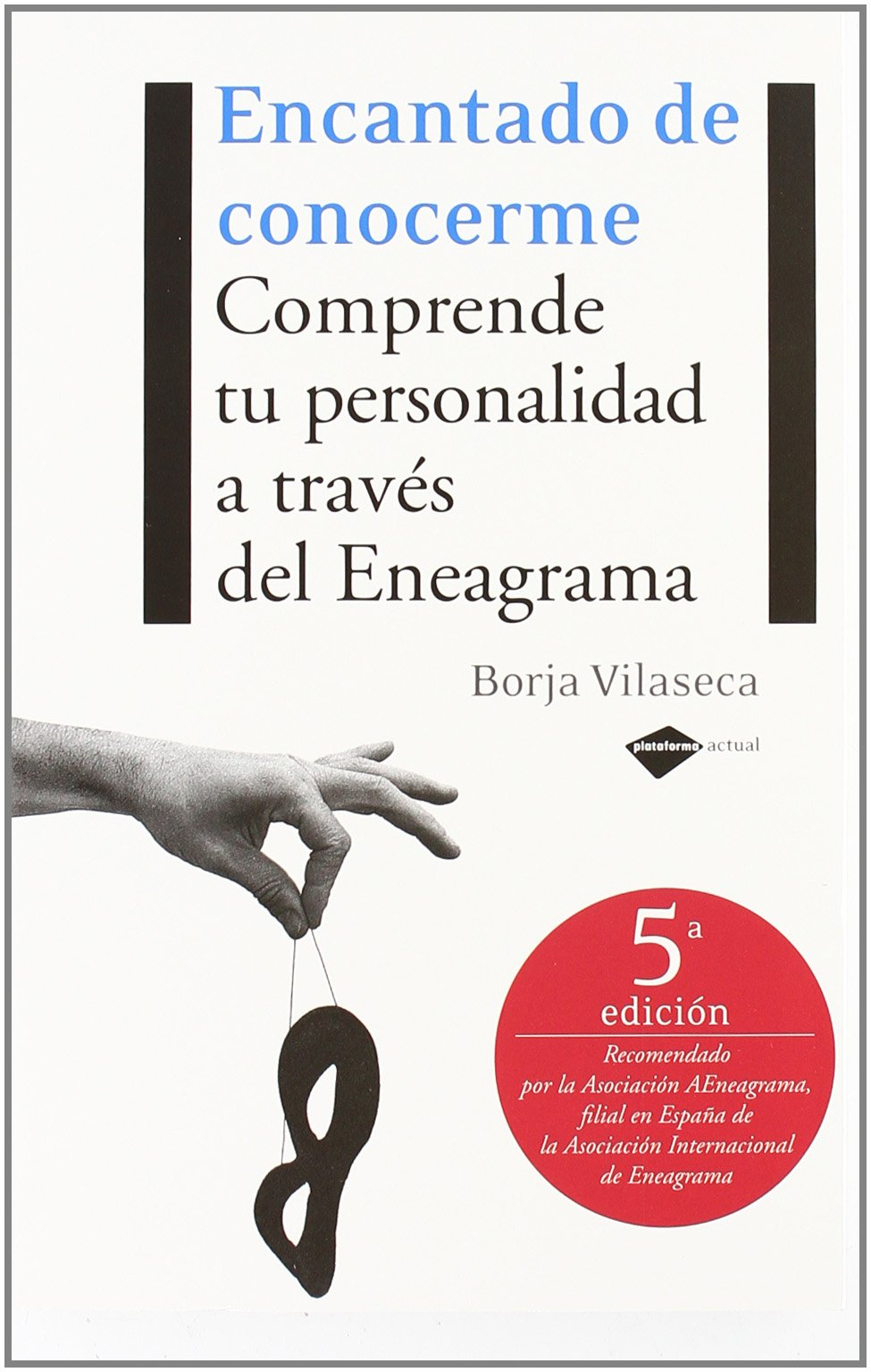 Encantado De Conocerme 5ヲed (Actual): Amazon.es: Vilaseca, Borja ...