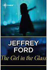 The Girl in the Glass Kindle Edition