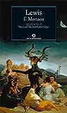 Il Monaco (Mondadori) (Oscar classici Vol. 317)