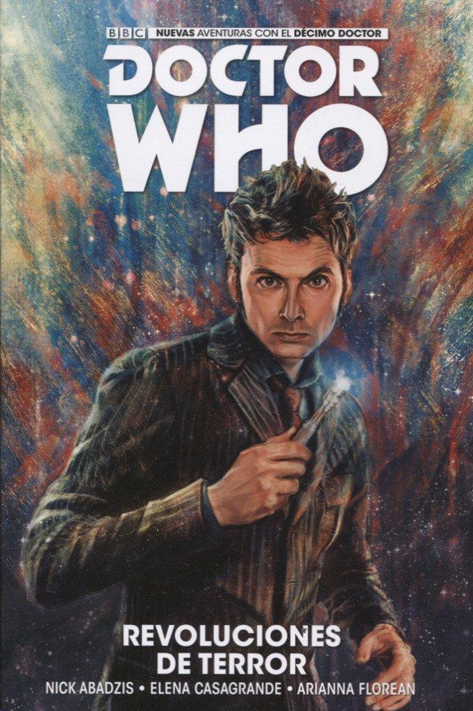 Doctor Who: el Décimo Doctor, volumen 1: Revoluciones de Terror ...