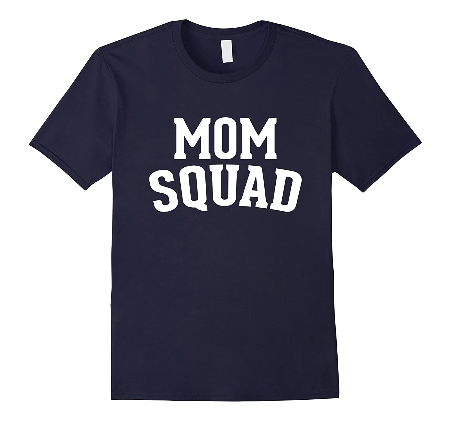 MOM Squad Authentic T Shirt 2017-CD