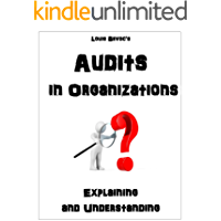Audits in Organizations: Explaining and Understanding