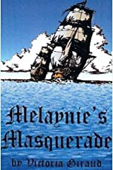 Melaynie's Masquerade Kindle Edition