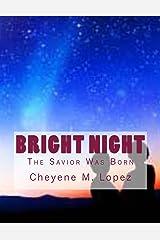 Bright Night (The Savior Was Born Book 1) Kindle Edition