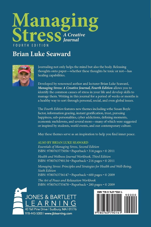 Managing Stress: A Creative Journal: Brian Luke Seaward ...