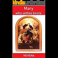 Mary who unties knots (Novena)