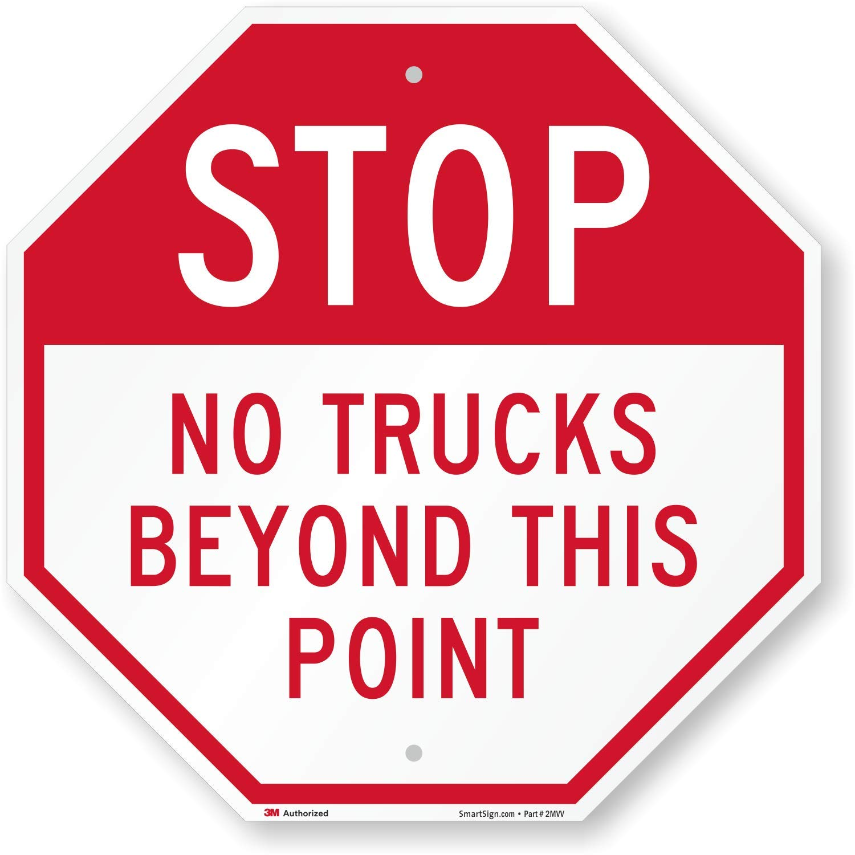 SmartSign''Stop - No Trucks Beyond This Point'' Sign | 18'' x 18'' 3M Engineer Grade Reflective Aluminum