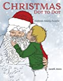 Christmas Dot to Dot: Elaborate Holiday Puzzles