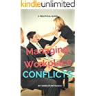 Managing Workplace Conflicts: A Practical Guide (Business)
