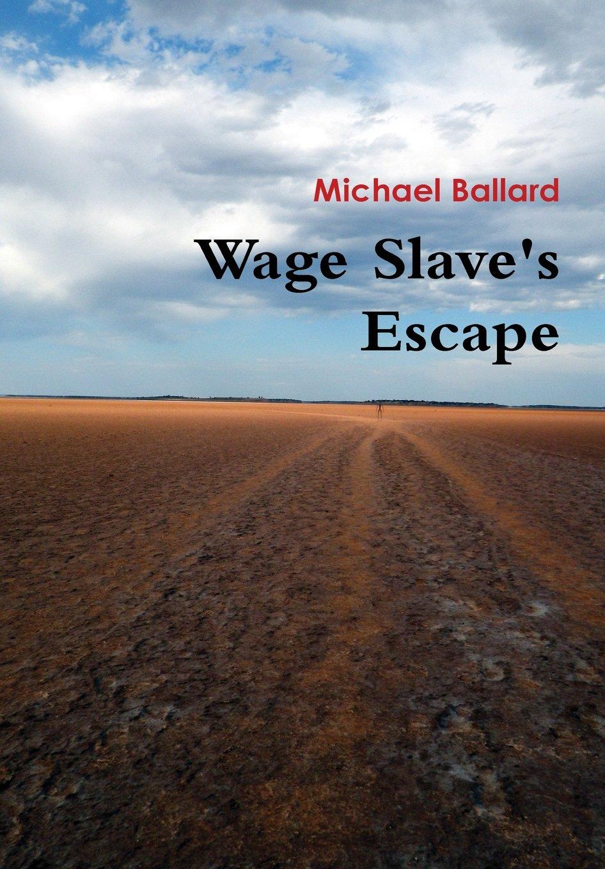 Wage Slave's Escape ebook