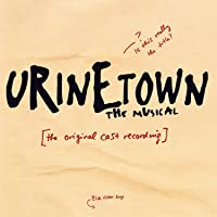 Urinetown The Musical O.C.R.