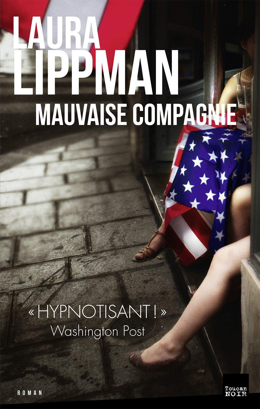 Mauvaise compagnie - Laura Lippman