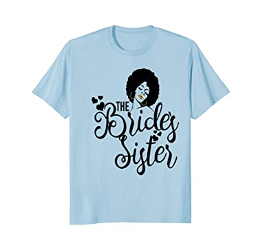 Amazon.com: Bride\'s Sister Shirt Black Bride Wedding Bridal ...