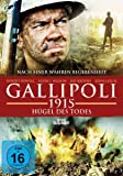 Gallipoli - 1915 Hügel des Todes
