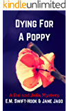 Dying for a Poppy: A Dai and Julia Mystery
