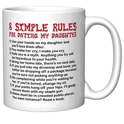 simple rules for dating my daughter