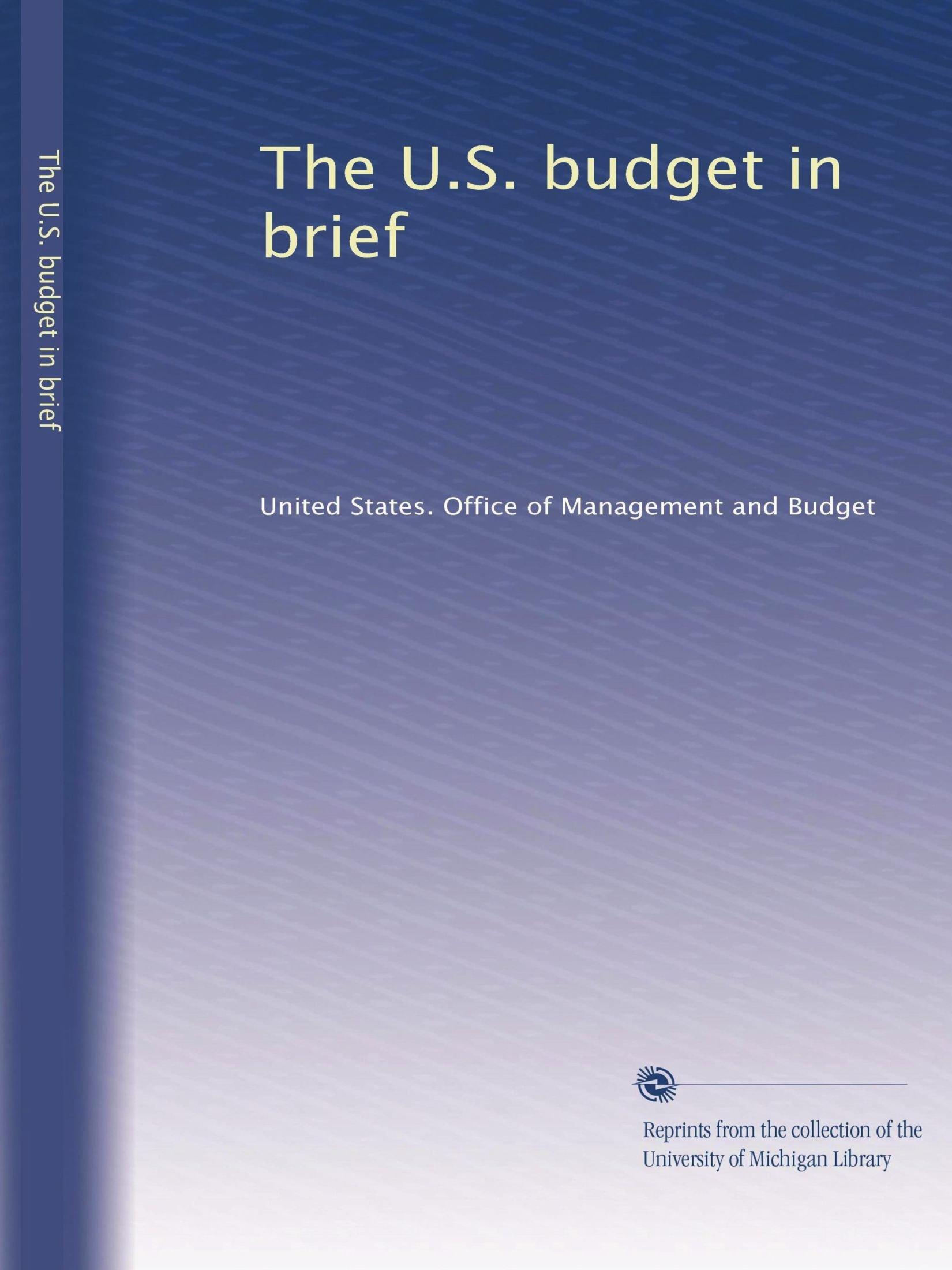 The U.S. budget in brief (Volume 26) pdf epub