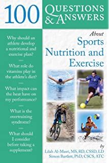 100 Questions and Answers about Sports Nutrition & Exercise (100 Questions ...
