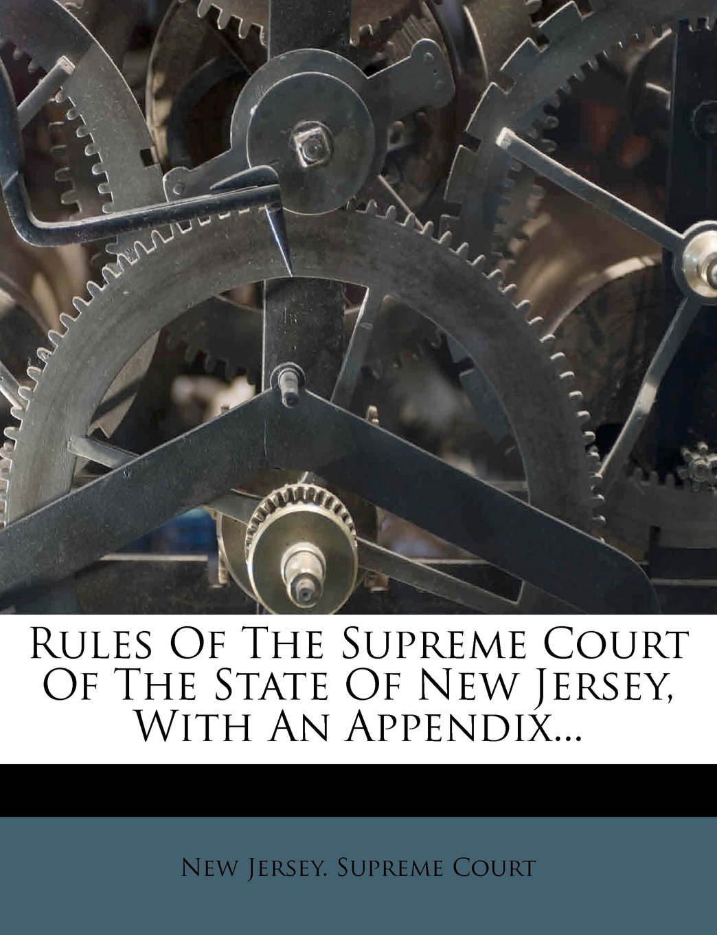 Rules Of The Supreme Court Of The State Of New Jersey, With An Appendix... pdf