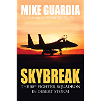 Skybreak: The 58th Fighter Squadron in Desert Storm