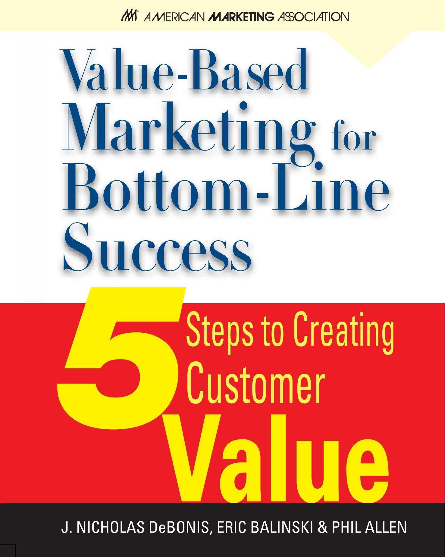 Value-Based Marketing for Bottom-Line Success ebook