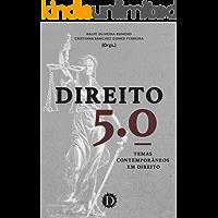 Direito 5.0: Temas contemporâneos em Direito