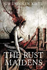 The Rust Maidens Paperback