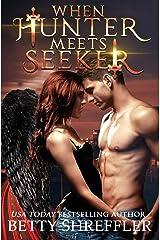 When Hunter Meets Seeker: (An Arcane Society Novel) Paperback