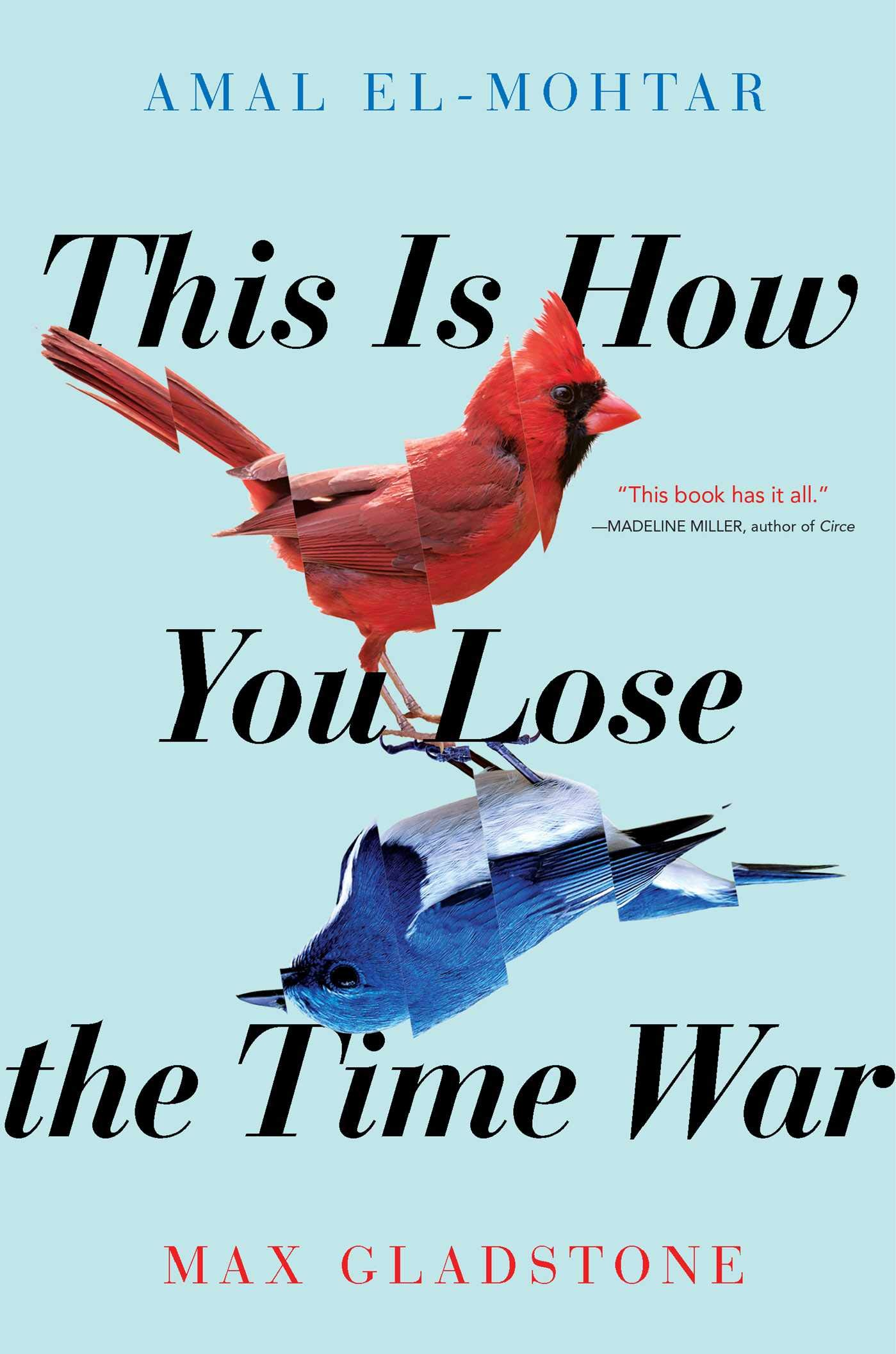 Amazon.com: This Is How You Lose the Time War (9781534431003): El-Mohtar,  Amal, Gladstone, Max: Books