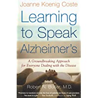 Learning to Speak Alzheimer's: A Groundbreaking Approach for Everyone Dealing with...