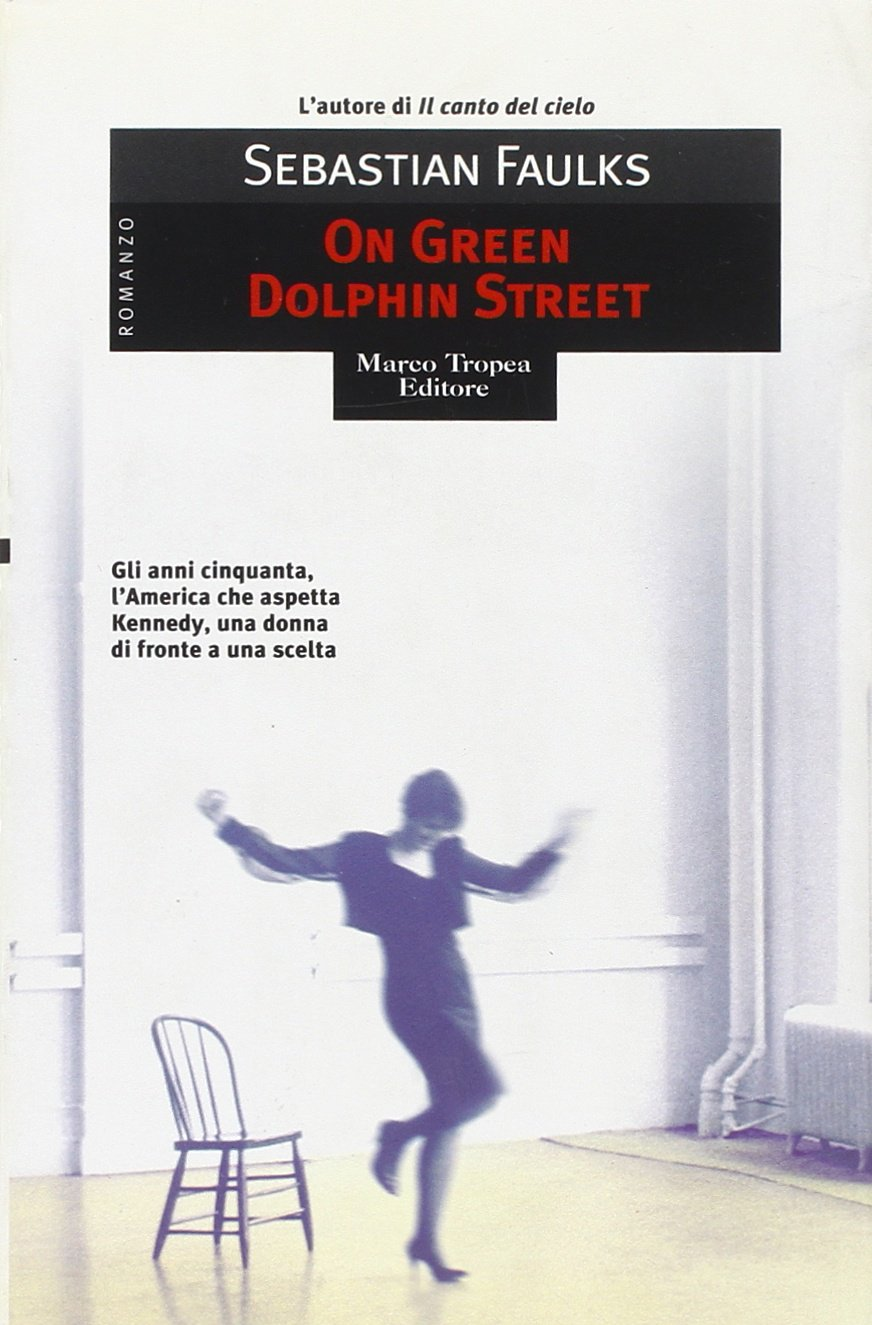 On green Dolphin street (Le gaggie)