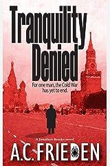 Tranquility Denied (Jonathan Brooks, Book 1) Mass Market Paperback