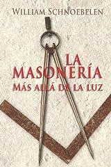 La Masonería Más Allá de la Luz (Spanish Edition) Paperback