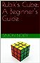 Rubik's Cube: A Beginner's Guide (English Edition)