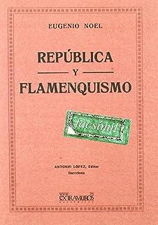 Señoritos, Chulos, Fenómenos, Gitanos Y Flamencos: 1 ...