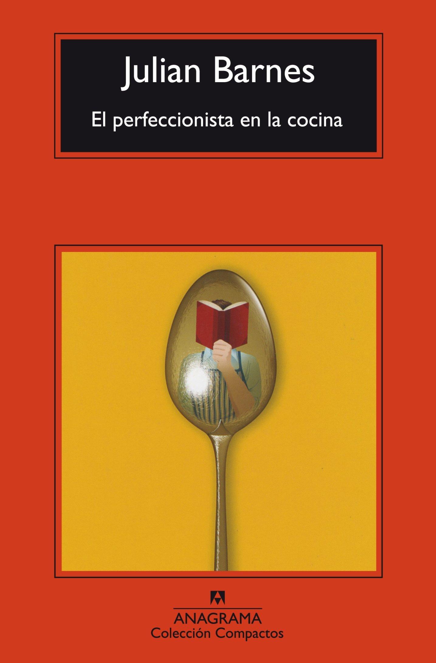 El perfeccionista en la cocina (Spanish Edition) (Spanish) Paperback – April 30, 2015