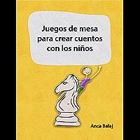 Juegos de mesa para crear cuentos con los niños (Recursos para educadores)