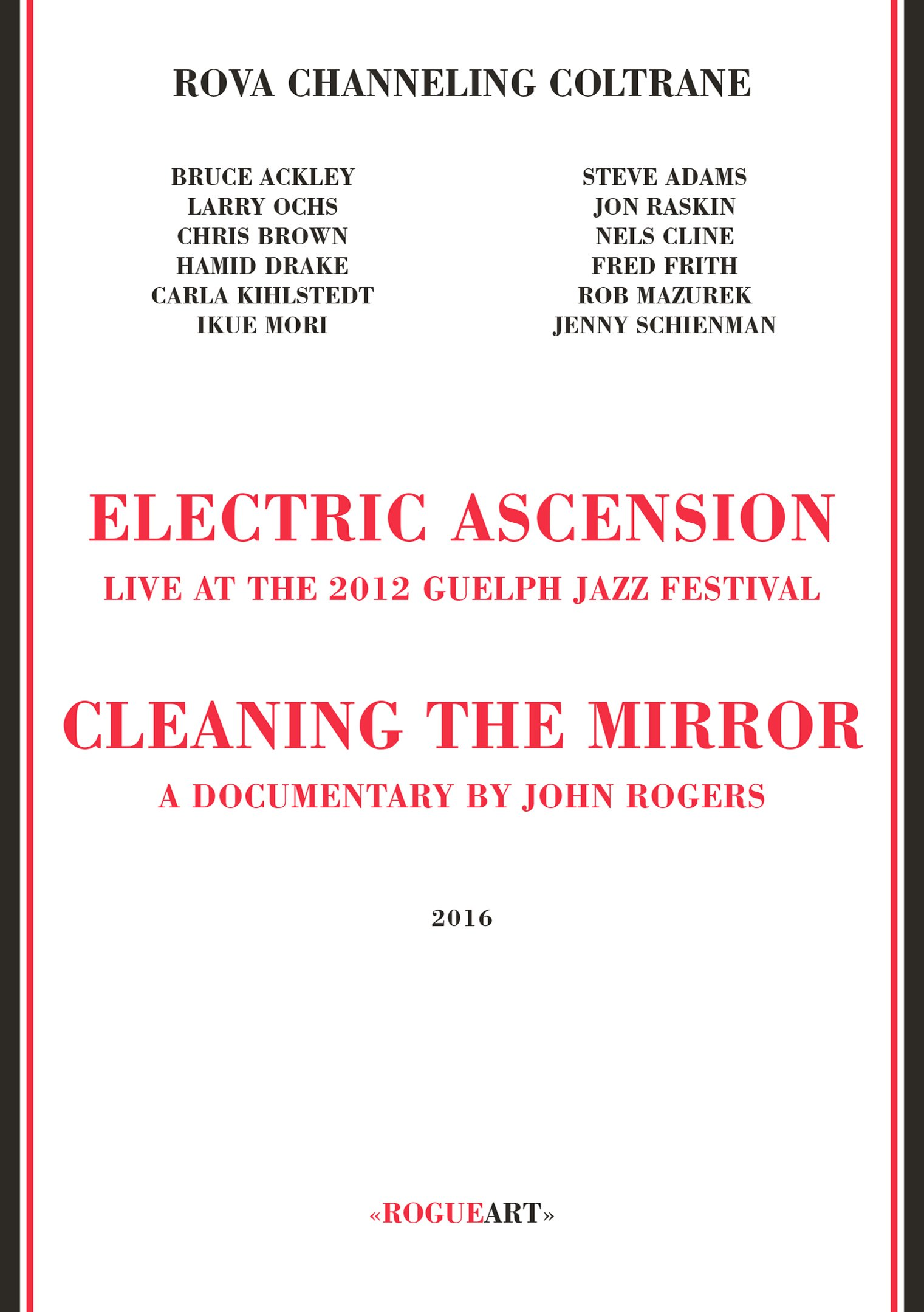 Rova Channeling Coltrane - Electric Ascension [Blu-ray/DVD/CD]