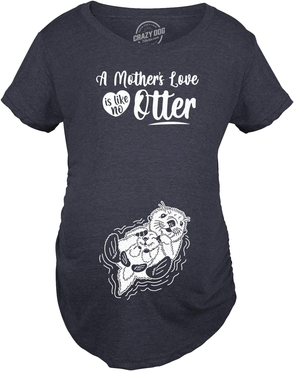Maternity A Mothers Love Is Like No Otter Tshirt Cute Pregnancy Mothers Day Tee