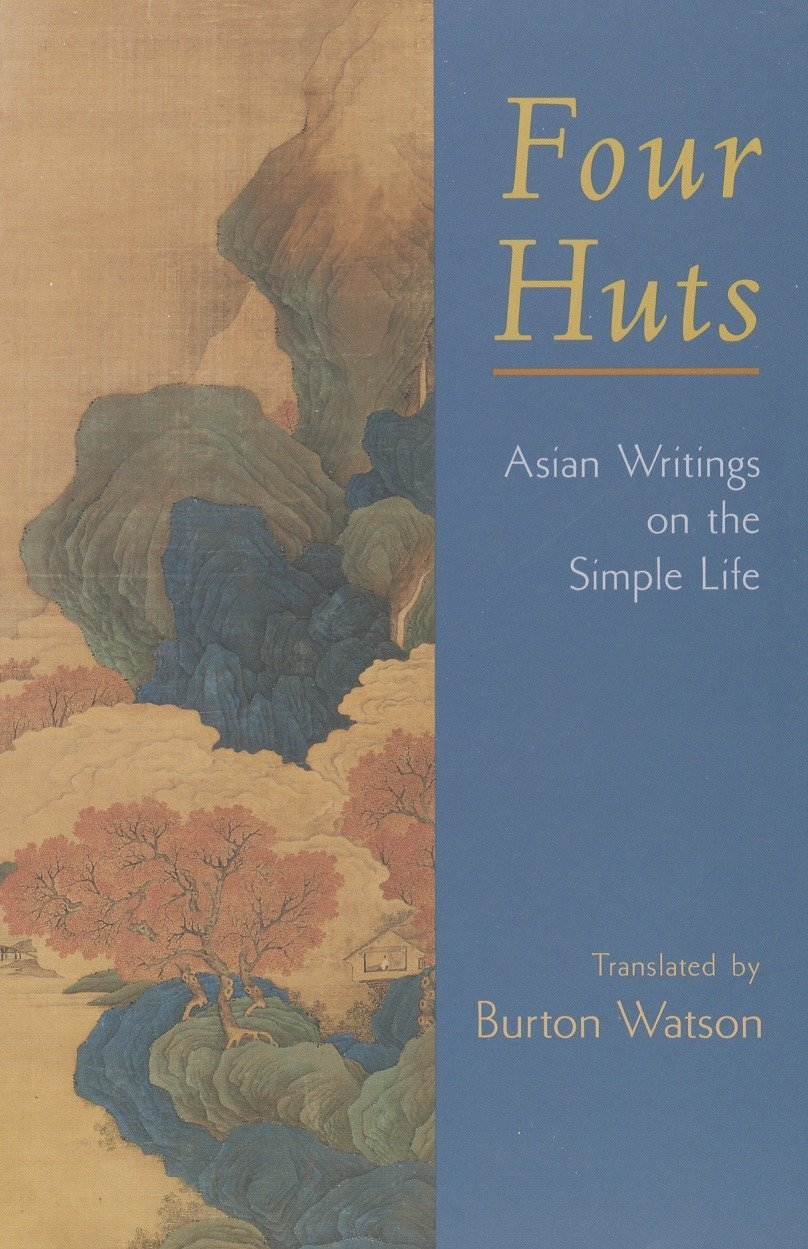 Read Online Four Huts: Asian Writings on the Simple Life ebook