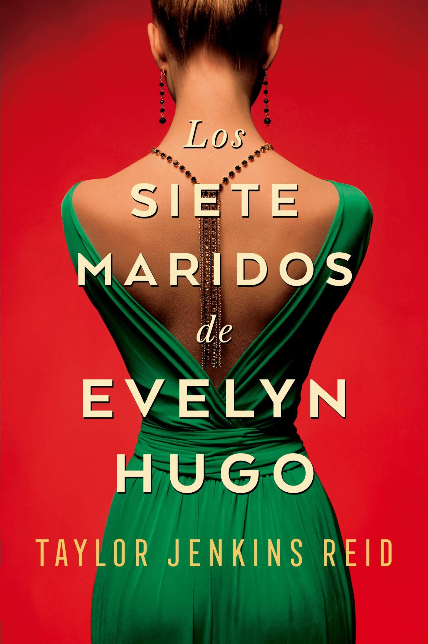 Resultado de imagen de portada los siete maridos de evelyn hugo