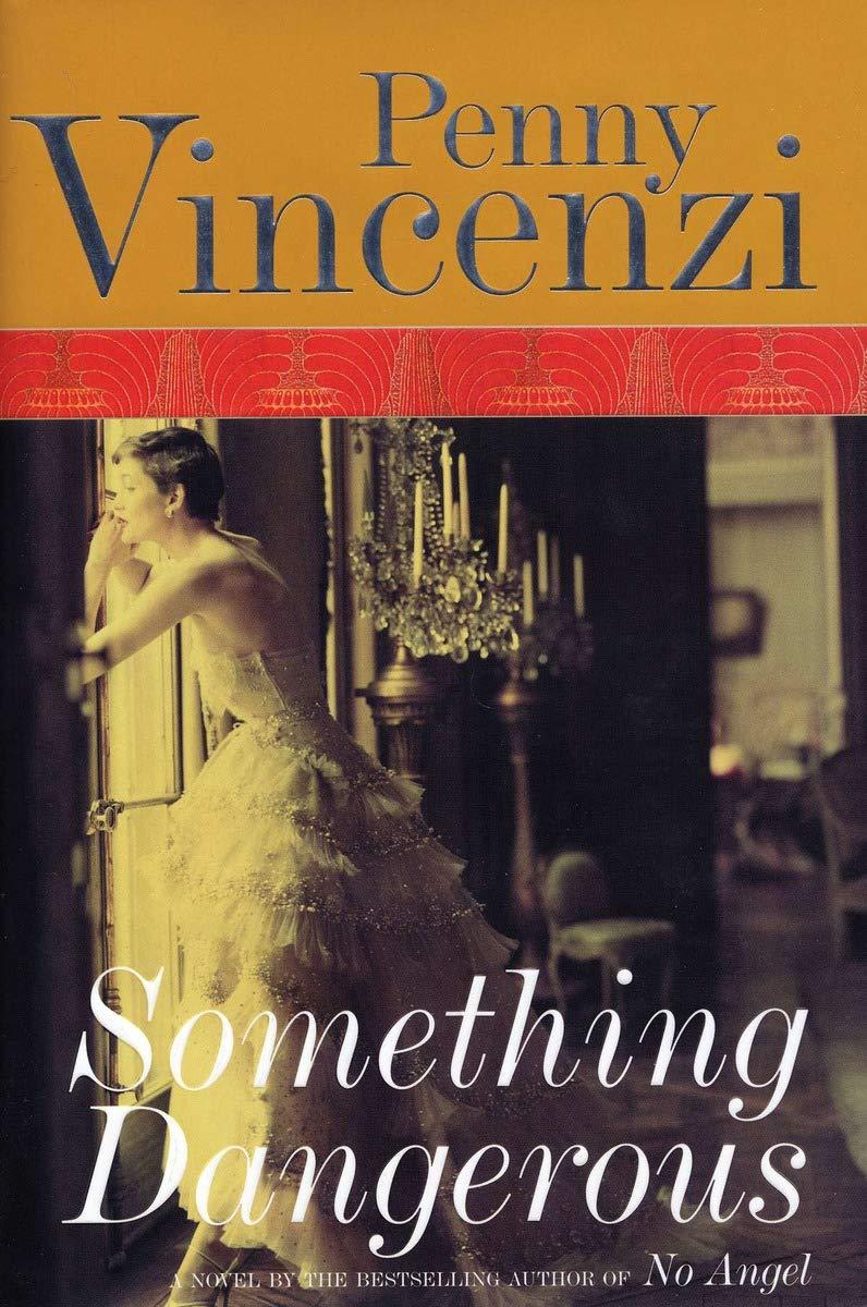 50cc0d9d74 Something Dangerous: Penny Vincenzi: 9781585677092: Amazon.com: Books