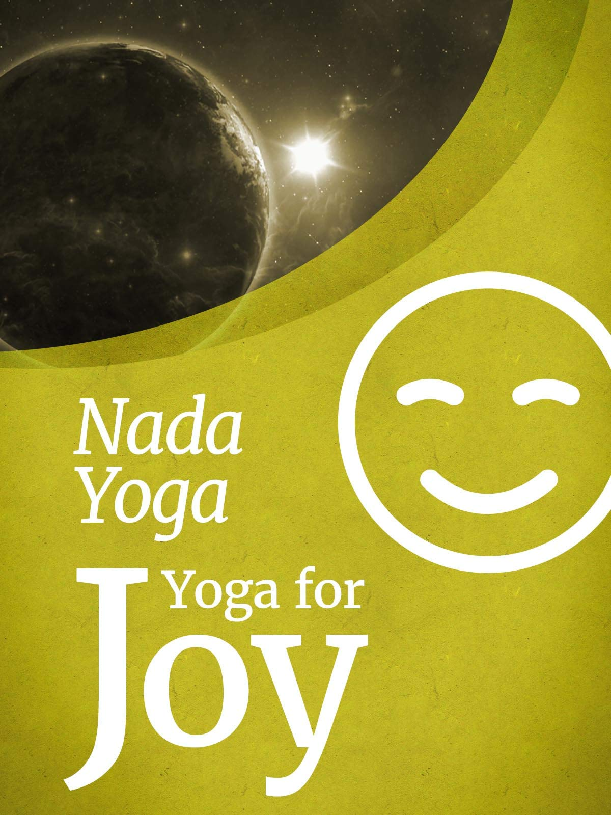 Watch Yoga for Joy - Nada Yoga | Prime Video