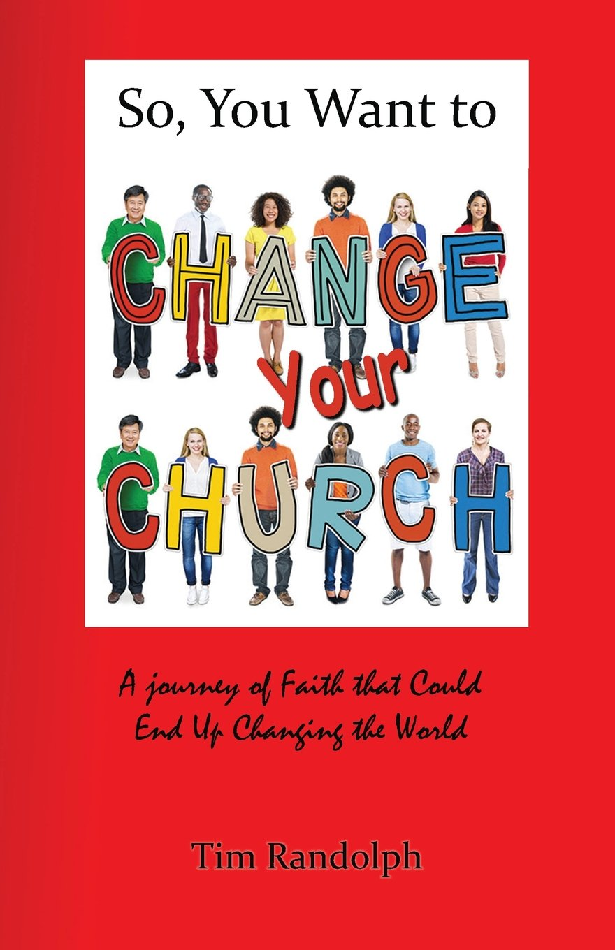 Read Online So, You Want to Change Your Church PDF