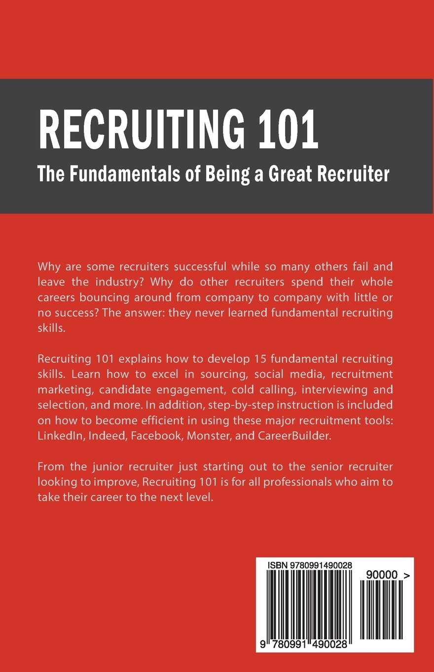 Recruiting 101 the fundamentals of being a great recruiter recruiting 101 the fundamentals of being a great recruiter steven mostyn 9780991490028 amazon books magicingreecefo Gallery