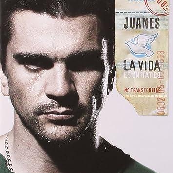 Juanes La Vidaes Un Ratico Amazoncom Music