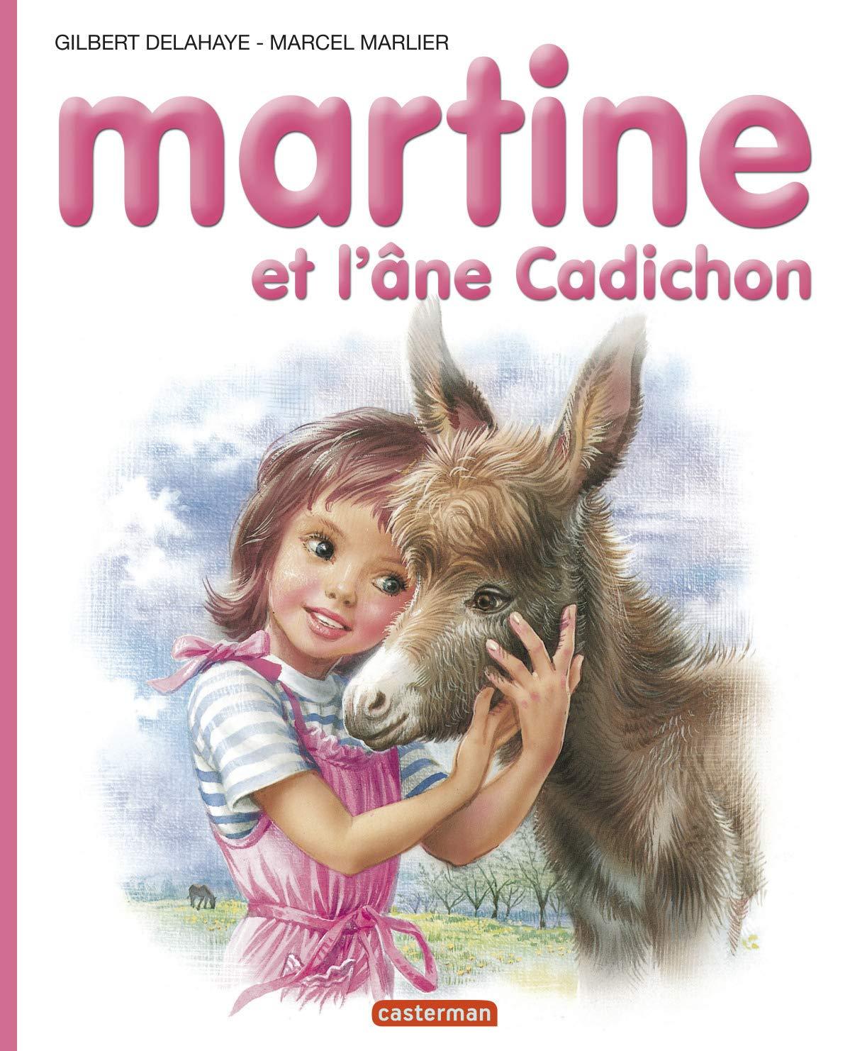 Martine Numero 31 Martine Et L Ane Cadichon Gilbert